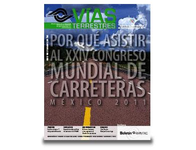 No. 12.- Por qué asistir al Congreso Mundial de Carreteras México 2011.