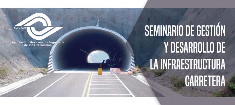 Seminario de Gestión y Desarrollo de la Infraestructura Carretera