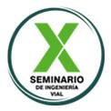 X Seminario de Ingeniería Vial